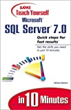 Robison, William: Sams Teach Yourself Microsoft SQL Server 7 in 10 Minutes