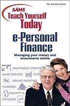 Sams Teach Yourself e-Personal Finance Today…