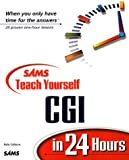 Colburn, Rafe: Sams Teach Yourself Cgi in 24 Hours