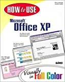 Kinkoph, Sherry: How to Use Microsoft Office Xp: Visually in Full Color