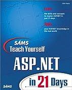 Sams Teach Yourself ASP.NET in 21 Days by…