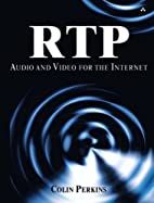 RTP: Audio and Video for the Internet by…