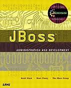 JBoss Administration and Development…