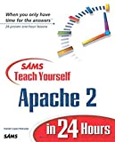 Lopez Ridruejo, Daniel: Sams Teach Yourself Apache 2 in 24 Hours