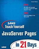 Holzner, Steven: Sams Teach Yourself JavaServer Pages in 21 Days
