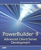 PowerBuilder 9: Advanced Client/Server…
