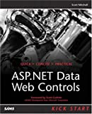 Mitchell, Scott: Asp.Net Data Web Controls: Kick Start