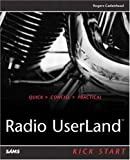 Cadenhead, Rogers: Radio Userland: Kick Start