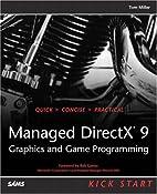 Managed DirectX 9 Kick Start: Graphics and…
