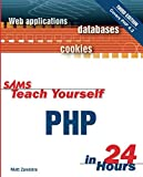 Zandstra, Matt: Sams Teach Yourself: Php in 24 Hours