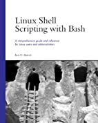 Linux Shell Scripting with Bash by Ken O.…