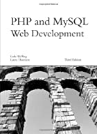 PHP and MySQL Web Development by Luke&hellip;