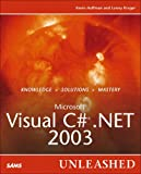 Hoffman, Kevin: Microsoft Visual C# .Net 2003: Unleashed