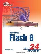Sams Teach Yourself Macromedia Flash 8 in 24…
