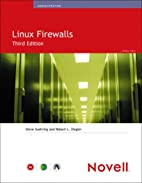 Linux Firewalls (3rd Edition) (Novell Press)…