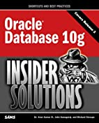 Oracle Database 10g Insider Solutions by…