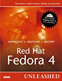 Hudson, Paul: Red Hat Fedora 4 Unleashed