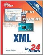 Sams Teach Yourself XML in 24 Hours:…