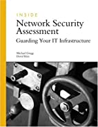 Inside Network Security Assessment: Guarding…
