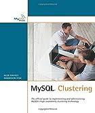 MySQL Clustering by Alex Davies