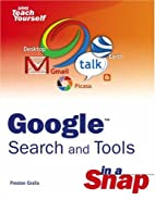 Google Search and Tools in a Snap by Preston…