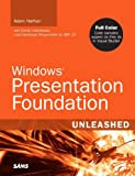 Nathan, Adam: Windows Presentation Foundation: Unleashed