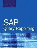 SAP Query Reporting by Danielle Larocca…