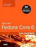 Hudson, Paul: Red Hat Fedora Core 6 Unleashed