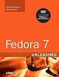 Hudson, Andrew: Fedora 7 Unleashed