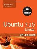Hudson, Andrew: Ubuntu 7.10 Linux Unleashed, 3rd Edition