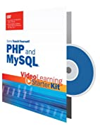 Sams Teach Yourself PHP and MySQL: Video…