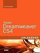 Adobe Dreamweaver CS4 unleashed by Zak…