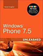 Windows Phone 7.5 Unleashed by Daniel…