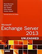 Microsoft Exchange Server 2013 Unleashed by…