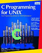 C Programming for Unix by John Valley