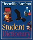 Thorndike, Edward Lee: Thorndike Barnhart Student Dictionary