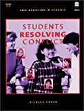 Cohen, Richard: Students Resolving Conflicts