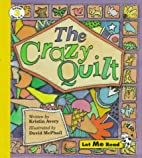 The Crazy Quilt by Kristin Avery