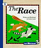 Leedy, Loreen: The Race, Let Me Read Series, Trade Binding