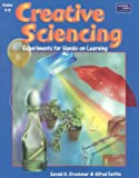 Krockover: Creative Sciencing: Teacher Resource Experiments for Hands-On Learning : Grades 4-8