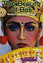 The Beauty of Bali by Sharon Fear