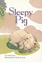 Sleepy Pig (Scott Foresman Reading: Leveled…