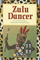 Zulu Dancer by Anne Sibley O'Brien