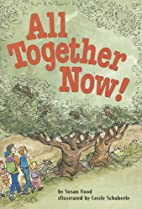 All Together Now! by Susan Hood
