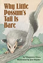 Why Little Possum's Tail Is Bare by Scott…