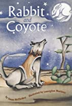 Rabbit and Coyote (Leveled readers) by Susan…