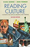 Trimbur, John: Reading Culture: Contexts for Critical Reading and Writing