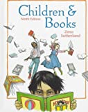 Sutherland, Zena: Children & Books