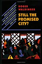 Still the Promised City?: African-Americans…