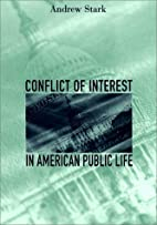 Conflict of Interest in American Public Life…
